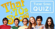 Prove you know every word of the theme song to this groovy TV show! Tv Show Quizzes, Online Quizzes, 70s Songs, Tv Theme Songs, Tv Themes, That 70s Show, Personality Quizzes, Playbuzz, Trivia