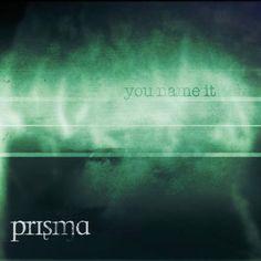 Prisma (SWI) - YOU NAME IT - Euro-prog-rock, abbastanza fresco [5]