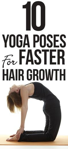Amazing Yoga Asanas That Will Help With Faster Hair Growth Top 10 Yoga Poses For Faster Hair GrowthThe Top The Top may refer to Grow Long Hair, Grow Hair, Yoga Hair, Yoga Posen, Cool Yoga Poses, Hair Growth Tips, Hair Regrowth, Pranayama, Best Yoga