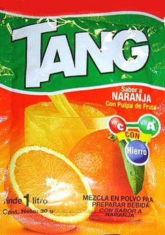 Tang ... qué fresquito!