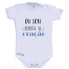 Body bebê - Eu sou resposta de oração www.gravidezinvisivel.iluria.com #adoção #gravidezinvisivel