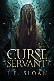 The Curse Servant by J.P. Sloan ebook deal