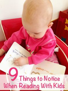 9 Things to Notice when Reading with Kids. Help kids to unpack everything picture books have to offer with these 9 simple things to notice