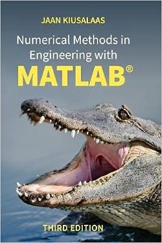 Numerical methods in engineering with MATLAB / Jaan Kiusalaas