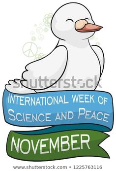 Smiling dove with some atoms and peace symbols around it and greeting ribbons to commemorate International Week of Science and Peace in November. Peace Symbols, Atoms, Ribbons, November, Royalty Free Stock Photos, Science, Smile, Illustration, Fictional Characters