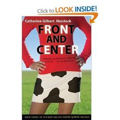 Front and Center (Dairy Queen Trilogy): Catherine Gilbert Murdock: 9780547403052