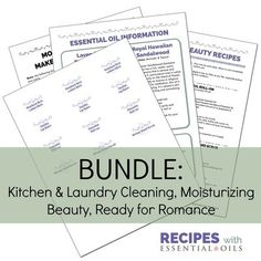 3 Pack BUNDLE: Kitchen & Laundry Cleaning, Moisturizing Beauty, AND Ready for Romance (12 recipes)