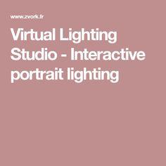 Virtual Lighting Studio - Interactive portrait lighting