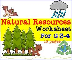 Natural Resources Worksheet For G.3-4 There are 18 pages of worksheet ...