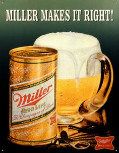 Miller Makes It Right Tin Sign