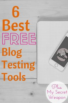 NEED! List of spectacular ways to test my blog ➜➜➜ 6 Best FREE Blog Testing Tools - The Art of Better