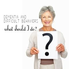 Dementia & Difficult Behaviors: Help for the Caregiver of Aging Parents-   This is helpful & useful information