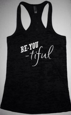 Woman Burnout Razor Tank Top Tank Graphic Tee Graphic Tank Workout Tank Be You Tiful on Etsy, $22.00