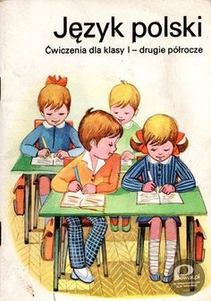 prl Polish Language, Early Readers, Retro, School Projects, New Friends, Elementary Schools, Childhood Memories, Monique Lhuillier, Funny