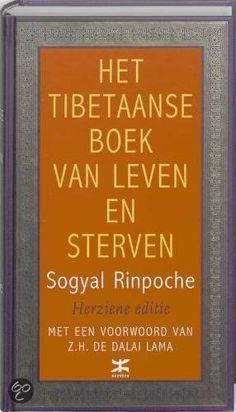 Leven en sterven In 1994 verscheen de spirituele bestseller Het Tibetaanse boek van leven en sterven van de Tibetaanse lama Sogyal Rinpoche voor het eerst in het Nederlands.