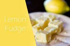 Through Clouded Glass Lemon Fudge 1 cups sugar cups whole milk or cream stick of butter drops yellow food coloring (if desired) 10 oz. Lemon Fudge Recipe, Lemon Recipes, Fudge Recipes, Candy Recipes, Just Desserts, Delicious Desserts, Yummy Food, Lemon Desserts, Yummy Yummy