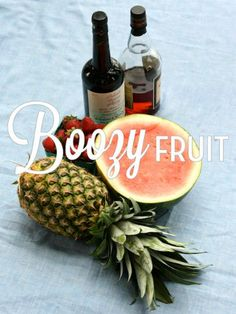 Alcohol-Infused Fruit, 3 Ways - Booze-soaked fruit is the perfect after-hours treat for unwinding with friends or (grownup) family and it couldn't be easier to pull together. Fruit Drinks, Party Drinks, Yummy Drinks, Alcoholic Drinks, Pineapple Drinks, Drinks Alcohol, Bbq Party, Fun Cocktails, Alcohol Recipes