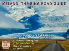 The ultimate guide to touring the Ring Road Iceland. 2WD accessible locations only. Map, GPS coordinates, Practical information, Many pictures...