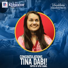"""""""My daughter is really my hero"""" says the mother of a 22 year old, Tina Dabi, who topped the UPSC exams this year. Kohinoor congratulates Tina and wishes her the best for all her endeavours. #KohinoorWomenAchievers"""