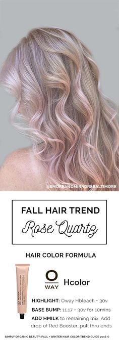 Rose Quartz/ Rose Gold Hair Color Formula by Leah Taylor of Smoke and Mirrors Salon Baltimore with Oway Hcolor | Featured in Simply Organic Beauty 2016 Fall Hair Color Formula Ebook ©  | #RoseQuartz #Oway #SimplyOrganicBeauty #HairColorFormula
