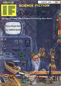 """If vol 17 no 8, August 1967. Cover by Gray Morrow illustrating """"Faust Aleph-Null"""" by James Blish."""
