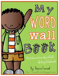 Foxwell Forest: My Word Wall Book {An Interactive Word Wall Writing Notebook}