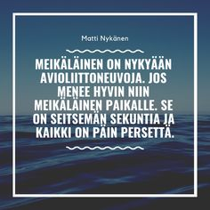 Matti Nykänen Quotes Finland, Thoughts, Words, Funny, Wall, Quotes, Humor, Travel, Qoutes