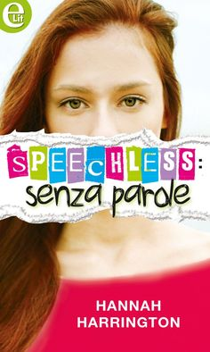 Speechless: senza parole (eLit) eBook: Hannah Harrington: Amazon.it: Kindle Store