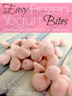 EASY Frozen Yogurt Bites!! Perfect for toddler snacks or dessert!
