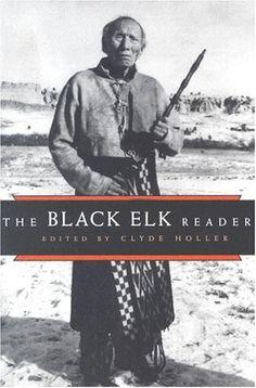 The Black Elk Reader de Clyde Holler https://www.amazon.ca/dp/0815628366/ref=cm_sw_r_pi_dp_x_YdOXzbBPANX1E