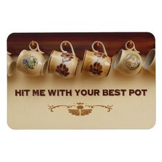 Hit Me With Your Best Pot Premium Magnet from OutFront Productions