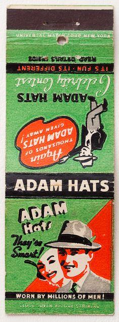 "Adam Hats ""They're Smart Worn My Millions of Men"" Vintage Packaging, Vintage Labels, Vintage Ephemera, Vintage Ads, Matchbox Art, Fire Art, Typography Logo, Lettering, Ad Art"