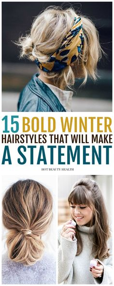15 Easy Bold Hairstyles That Will Surely Make a Statement This Winter. Find a style for long hair, medium, short, fringe or for black women with curly styles to try in the new year. Click pin for tutorials!
