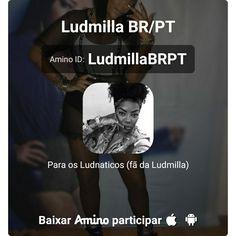 Aqui está um convite para o meu Amino - Ludmilla BR/PT:  http://aminoapps.com/c/LudmillaBRPT Entrem