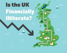 Is the UK Financially Illiterate? Economics, Personal Finance, Infographics, Education, News, Infographic, Finance, Onderwijs