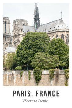 WHERE TO PICNIC IN PARIS,FRANCE #everydayparisian #parisfrance