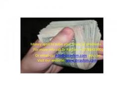 money spell that will help you to bring in riches/ wealth in your life call +27788453901 - Melanesia, Ocenia - World Free Classified Ads Online   Community Classifieds   Dewalist