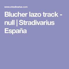Blucher lazo track - null | Stradivarius España