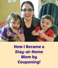 One mom's story of using couponing & a frugal lifestyle to be able to quit her job and become a stay-at-home mom.