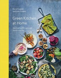 Green Kitchen at Home : Luise Vindahl : 9781784880842