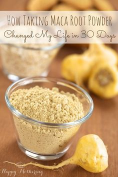 How maca root powder changed my life in just 30 days.