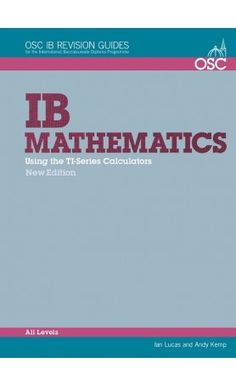 This book addresses the important role, now obligatory in HL, SL and Maths Studies, that calculators play in International Baccalaureate (IBDP) Maths courses and exams. ISBN: 9781907374685