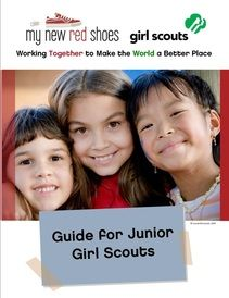 Junior Girl Scout Guidebook - Have your troop Discover, Connect & Take Action with My New Red Shoes service projects.