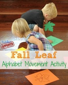 Toddler Approved!: Fall Leaf Alphabet Movement Activity. Practice letter names, sounds, and learn some new vocabulary words with this activity for preschoolers and toddlers!