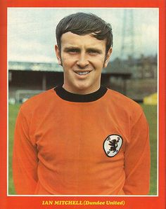 Ian Mitchell of Dundee Utd in Football Cards, Football Players, Dundee United, Everton Fc, World Football, One Team, Men Sweater, The Unit, People