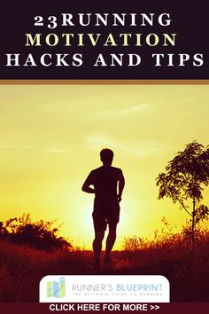 To learn more about the 23 Running Motivation Tactics go to: http://www.runnersblueprint.com/running_motivation_hacks_tactics/ #Running #RunningTips #Motivation