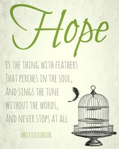 Hope is the Thing with Feathers Emily Dickinson by YouCanQuoteThat, $9.99 - my other favorite Emily Dickinson poem