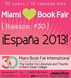 Reason #30 Why We Love Miami Book Fair: Our host country for 2013, Espana!