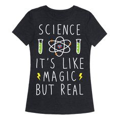 Science It's Like Magic But Real - Show off your love of science with this hand-drawn, magic humor, scientific shirt! Magic isn't real, but science is the next best thing! Club Shirts, Fun T Shirts, Printed Shirts, Science Puns, Science Shirts, Slogan Tshirt, Teacher Shirts, Chemistry, Hand Drawn
