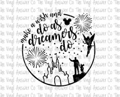 Excited to share the latest addition to my #etsy shop: DIGITALDOWNLOAD Disney Wishes Do As Dreamers Do PDF/PNG http://etsy.me/2GfK5uR #supplies #printingprintmaking #disney #disneyworld #disneysvg #disneycutfile #disneywishes #disneyworldwishes #disneywishessvg